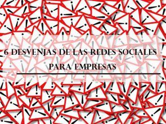 6 Desventajas de las redes sociales para empresas