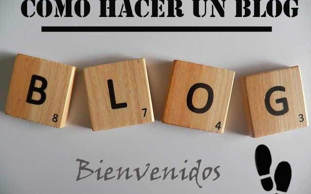 Como hacer un blog paso a paso | Bienvenidos