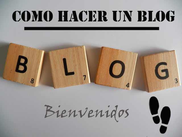 Como-hacer-un-blog-bienvenidos