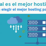 Como elegir el mejor hosting para mi web