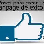 10 Pasos para crear una Fanpage en Facebook con éxito (Con plantilla)