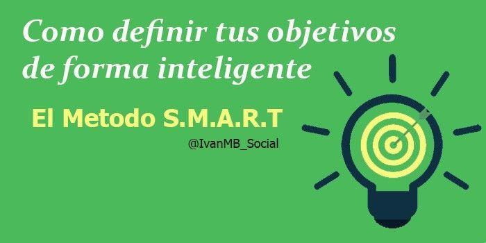 Como definir tus objetivos de forma inteligente: El modelo SMART