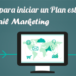 6 tips para iniciar un Plan estrategico de email marketing